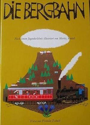 Die Bergbahn Die Geschichte einer alten vergessenen Bahn auf dem Rigiberg: Kennel, Moritz: