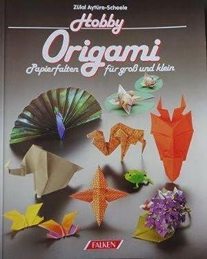 Origami Papierfalten Für Gross Und Klein