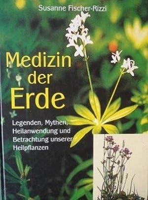 Medizin der Erde Heilanwendung, Rezepte und Mythen unserer Heilpflanzen mit Zeichnungen von Peter ...