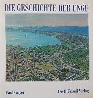 Die Geschichte der Enge: Guyer, Paul und Heinz von Arx: