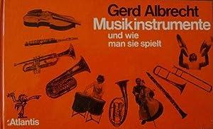 Musikinstrumente und wie man sie spielt Fotos: Albrecht, Gerd, Willy