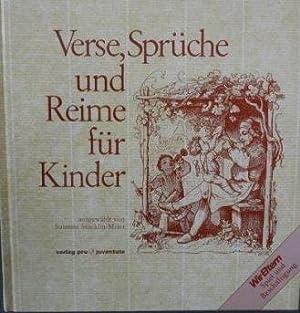 Verse, Sprüche und Reime für Kinder ausgewählt von Susanne Stöcklin-Meier: ...