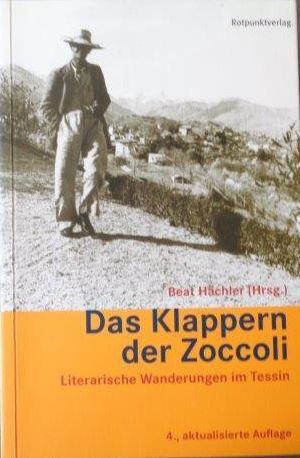 Das Klappern der Zoccoli Literarische Wanderungen im: Hächler, Beat (Hrsg.):