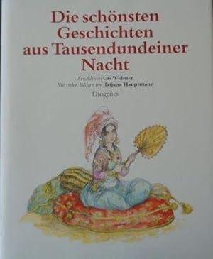 Die schönsten Geschichten aus Tausendundeiner Nacht Mit: Widmer, Urs und