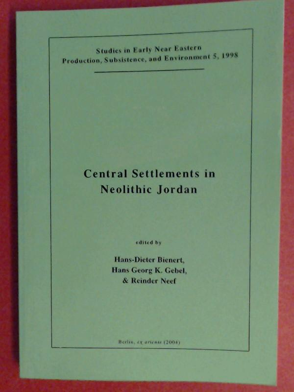 Central settlements in neolithic Jordan. Proceedings of a symposium held in Wadi Musa, Jordan, 21st - 25th of July 1997. Volume 5 in the series