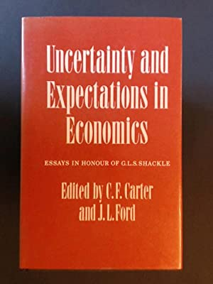 Uncertainty and Expectations in Economics. Essays in: Carter, C. F.
