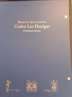 Beati in Apocalipsin. Codex Las Huelgas. Dokumentation zur Faksimile-Ausgabe des Codex M. 429 der...