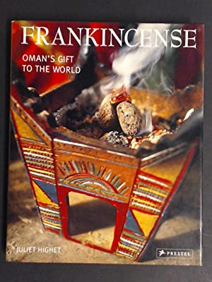 Frankincense. Oman's gift to the world. With: Highet, Juliet: