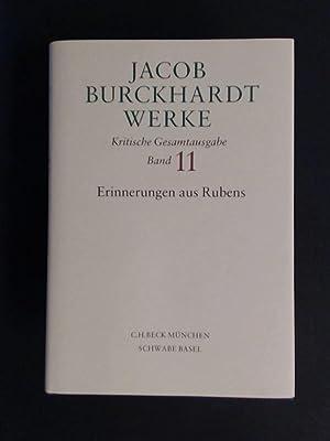 Erinnerungen aus Rubens. Band 11 aus der: Burckhardt, Jacob: