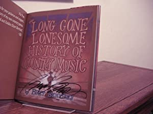 The Long Gone Lonesome History of Country Music: Bertholf, Bret