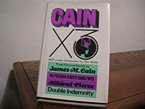 Cain X 3: The Postman Always Rings: Cain, James M.