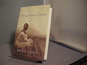 A Song I Knew by Heart (Includes: Lott, Bret