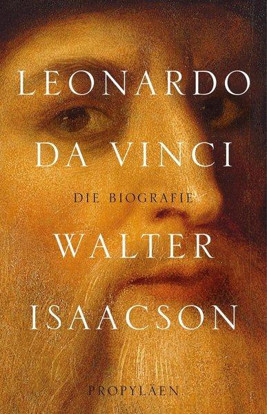 Leonardo da Vinci Die Biographie