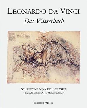 Das Wasserbuch : Schriften und Zeichnungen. Leonardo da Vinci. Ausgew. und übers. von Marianne...