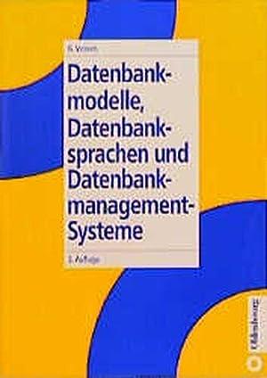 Datenmodelle, Datenbanksprachen und Datenbankmanagement-Systeme.