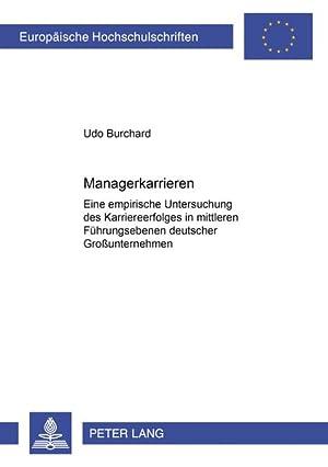 Managerkarrieren: Eine empirische Untersuchung des Karriereerfolges in mittleren Fü...