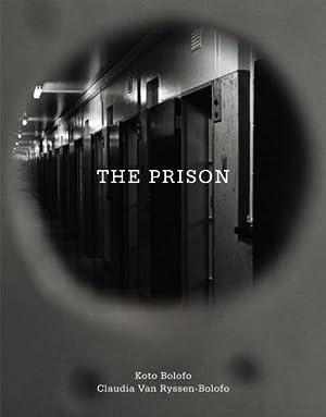 The Prison: Bolofo, Koto und Claudia van Ryssen-Bolofo: