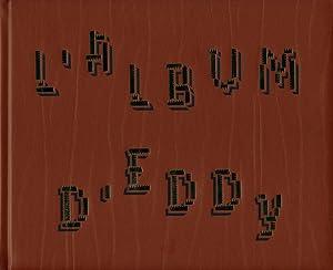 L album dEddy. [ed. Kadir Guirey. Text: Fournel, Paul and
