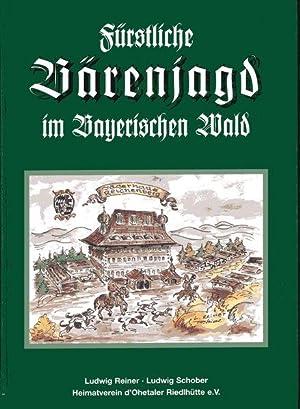 Fürstliche Bärenjagd im Bayerischen Wald Die Jagdhäuser der Wittelsbacher in ...