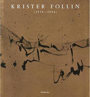 Krister Follin (1936-2004) : nordens kalligrafi : Brade, Helmut (Herausgeber)