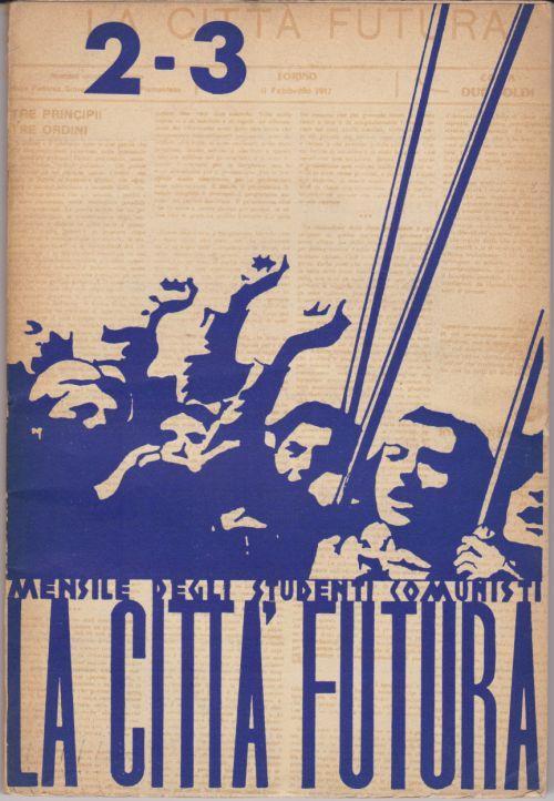 La Citta Futura No 23 Mensile Degli Studenti Comunisti By La
