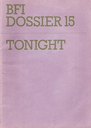 BFI Dossier Number 15: 'Tonight'