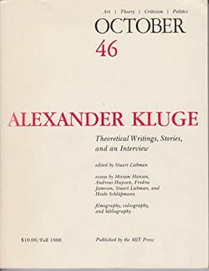 October No 46. Alexander Kluge: Theoretical Writings, Stories and an Interview