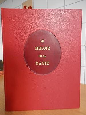 Le miroir de la magie. histoire de: Kurt SELIGMANN