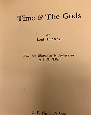 Time and the Gods: Dunsany, Lord