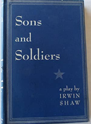 Sons and Soldiers: Shaw, Irwin