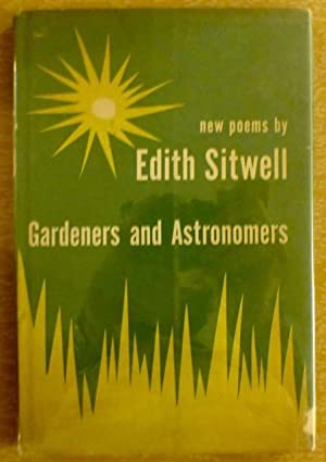 Gardeners and Astronomers: Sitwell, Edith