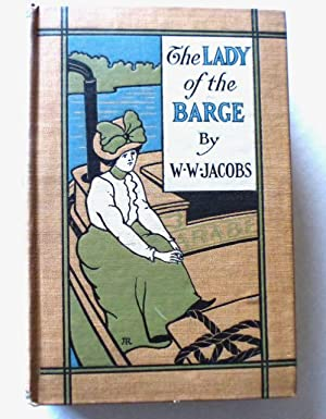 The Lady of the Barge [incl. The: Jacobs, W. W.