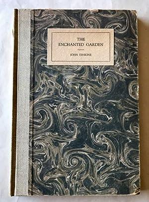 Enchanted Garden, The: Erskine, John