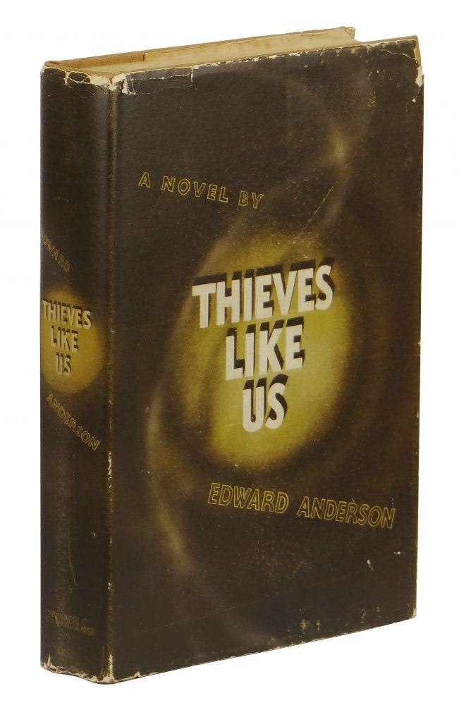 Thieves Like Us Anderson, Edward