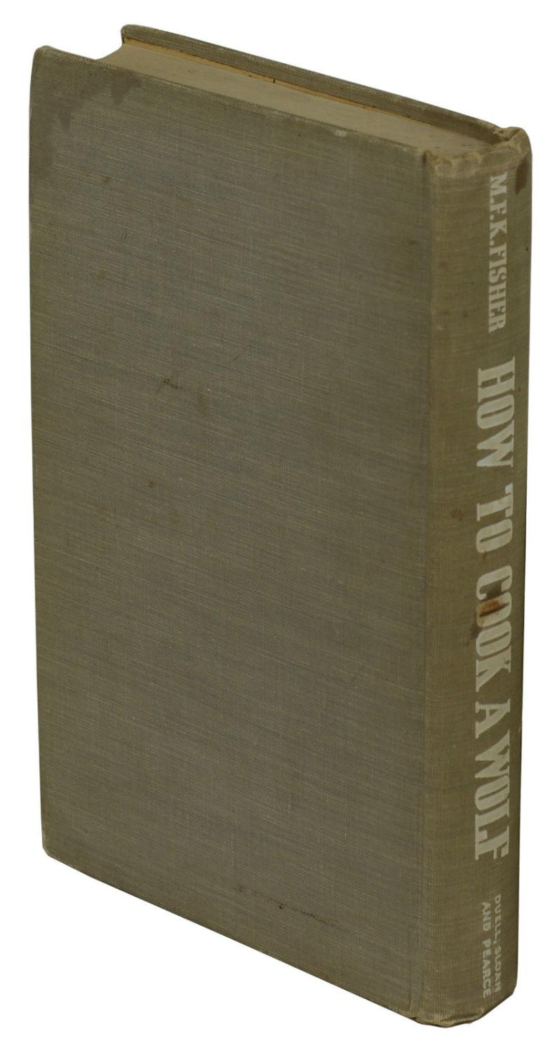 How to Cook a Wolf by Fisher, M.F.K.: Good Hardcover (1942 ...