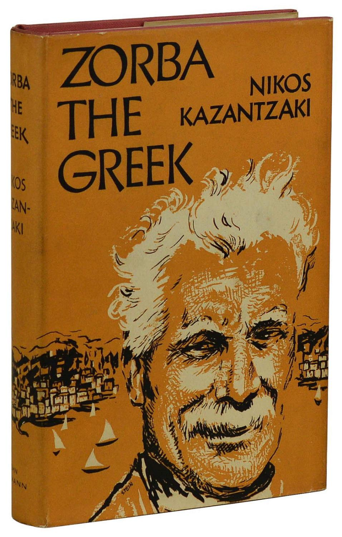 Zorba the Greek Kazantzakis, Nikos
