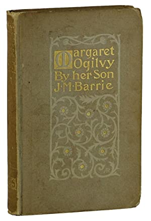 Margaret Ogilvy: By Her Son J. M. Barrie