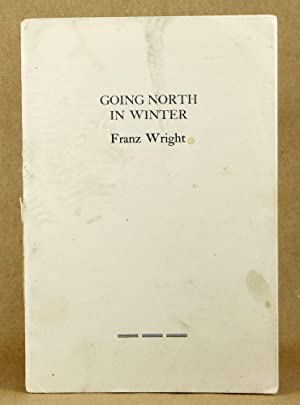 Going North in Winter: Wright, Franz