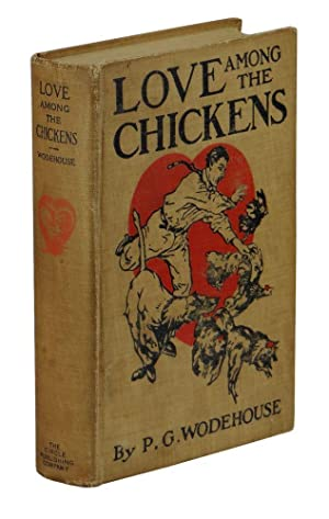 Love Among the Chickens: Wodehouse, P. G.