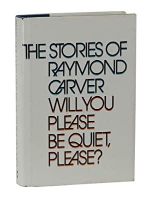 Will You Please be Quiet, Please?: The: Carver, Raymond