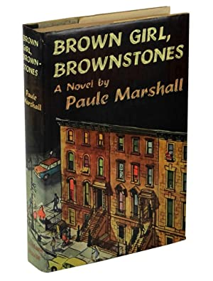 brown girl brownstones The prose fiction brown girl, brownstones by paule marshall, is a bildungsroman with autobiographical elements, tracking the life and experiences of the main protagonist, selina boyce and the family and friends in her life.