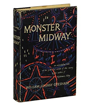 Monster Midway: An Uninhibited Look at the Glittering World of the Carny: Gresham, William Lindsay