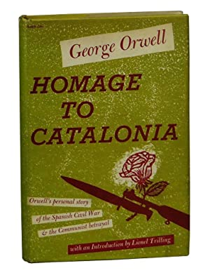 Homage to Catalonia: Orwell, George; Trilling,