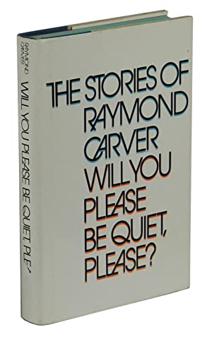 Will You Please Be Quiet, Please?: Carver, Raymond