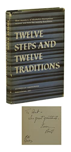 Twelve Steps and Twelve Traditions: Wilson, Bill]; Alcoholics