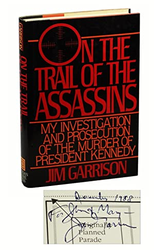 On the Trail of the Assassins: My: Garrison, Jim