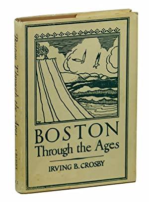 Boston Through the Ages: The Geological Story of Greater Boston
