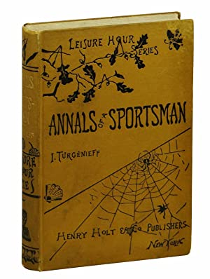 Annals of a Sportsman (Leisure Hour Series)