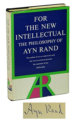 For The New Intellectual: Rand, Ayn