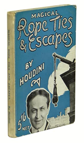 Magical Rope Ties and Escapes: Houdini, Harry